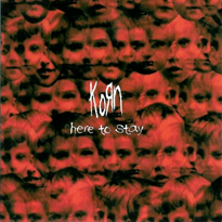 Here to Stay (Korn song) 2002 single by Korn