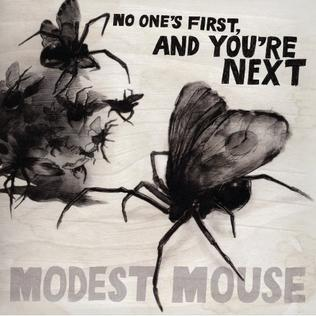 <i>No Ones First, and Youre Next</i> 2009 EP by Modest Mouse