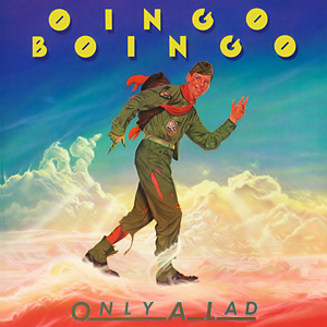 <i>Only a Lad</i> 1981 studio album by Oingo Boingo