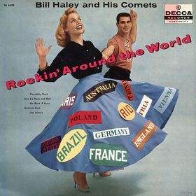 <i>Rockin Around the World</i> 1958 studio album by Bill Haley and His Comets