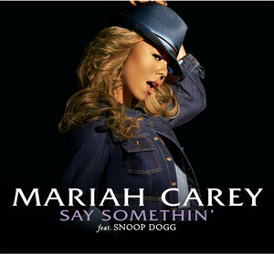 Mariah Carey featuring Snoop Dogg - Say Somethin' (studio acapella)