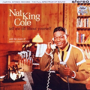 <i>Tell Me All About Yourself</i> album by Nat King Cole