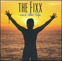 The Fixx - Want That Life.jpg