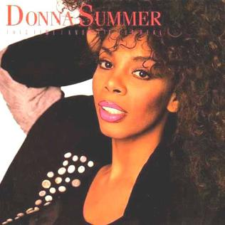 This Time I Know Its for Real 1989 single by Donna Summer