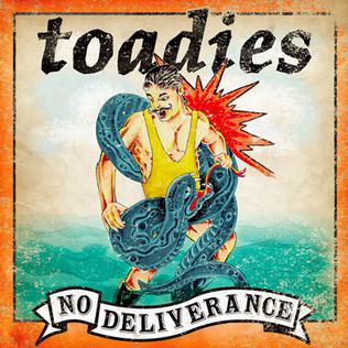 <i>No Deliverance</i> 2008 studio album by Toadies