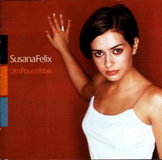 <i>Um pouco mais</i> 1999 studio album by Susana Félix