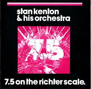 <i>7.5 on the Richter Scale</i> 1973 studio album by Stan Kenton Orchestra