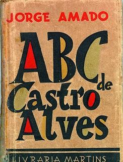 <i>The ABC of Castro Alves</i> book by Jorge Amado