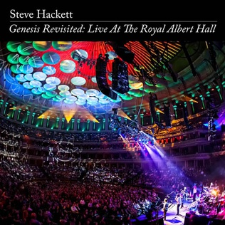 <i>Genesis Revisited: Live at the Royal Albert Hall</i> 2014 live album by Steve Hackett