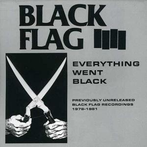 <i>Everything Went Black</i> 1982 compilation album by Black Flag