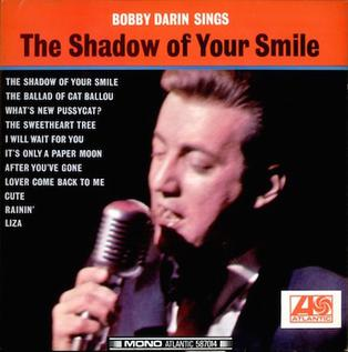 <i>Bobby Darin Sings The Shadow of Your Smile</i> 1966 studio album LP by Bobby Darin