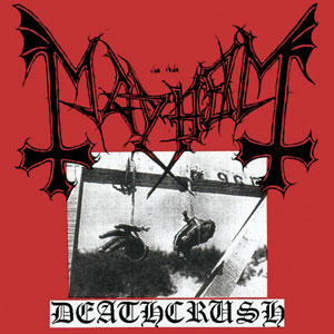 Mayhem - Anthems To The Welkin At Dusk