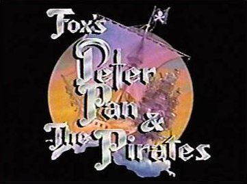 Picture of a TV show: Fox's Peter Pan & The Pirates