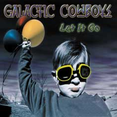<i>Let It Go</i> (Galactic Cowboys album) 2000 studio album by Galactic Cowboys