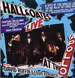 <i>Live at the Apollo</i> (Hall & Oates album) 1985 live album by Hall & Oates, David Ruffin and Eddie Kendricks
