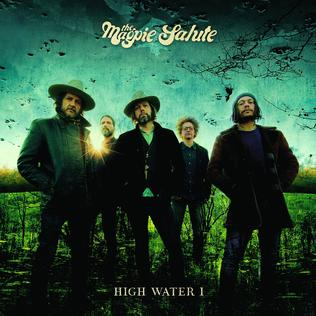 <i>High Water I</i> 2018 studio album by The Magpie Salute