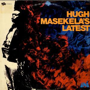 <i>Hugh Masekelas Latest</i> 1967 studio album by Hugh Masekela