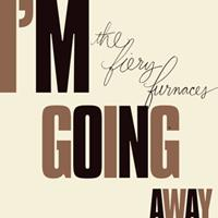 <i>Im Going Away</i> 2009 studio album by The Fiery Furnaces