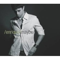 Maybe (Enrique Iglesias song)