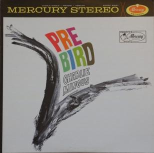 <i>Pre-Bird</i> 1961 studio album by Charles Mingus