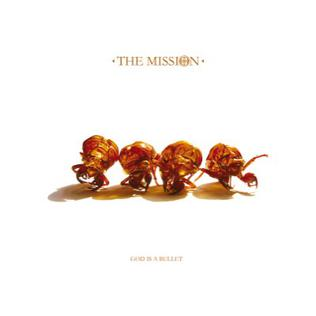 <i>God Is a Bullet</i> 2007 studio album by The Mission