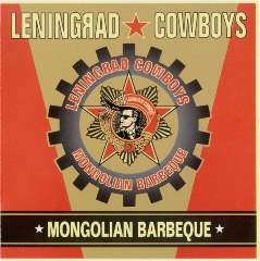 <i>Mongolian Barbeque</i> (album) 1997 studio album by Leningrad Cowboys