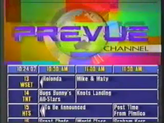 Prevue Channel used from 1993 to 1999.