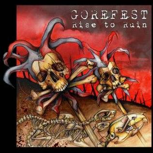 <i>Rise to Ruin</i> 2007 studio album by Gorefest