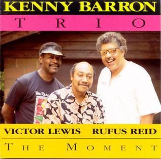 <i>The Moment</i> (Kenny Barron album) 1992 studio album by Kenny Barron