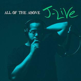 <i>All of the Above</i> (J-Live album) 2002 studio album by J-Live