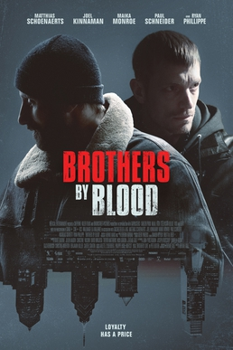 Picture of a movie: Brothers By Blood