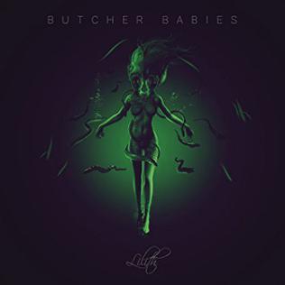 <i>Lilith</i> (album) 2017 studio album by Butcher Babies