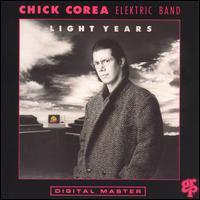 <i>Light Years</i> (Chick Corea album) 1987 studio album by Chick Corea Elektric Band