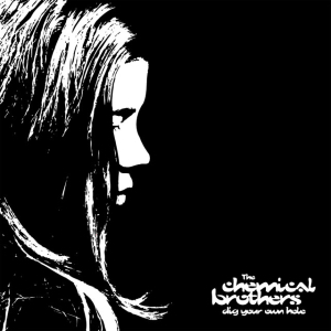 <i>Dig Your Own Hole</i> 1997 studio album by The Chemical Brothers