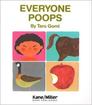 Everyone Poops, by Tarō Gomi.
