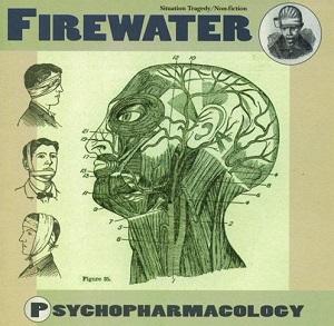 <i>Psychopharmacology</i> (album) 2001 studio album by Firewater