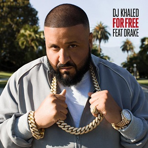 For Free 2016 single by DJ Khaled featuring Drake