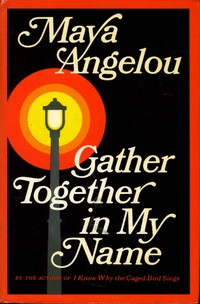 Gather In My Name Maya Angelou Pdf