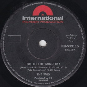 Go to the Mirror! original song written and composed by Pete Townshend