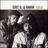 <i>Gold</i> (Eric B. & Rakim album) 2005 greatest hits album by Eric B & Rakim