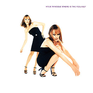 Kylie_Minogue_-_Where_Is_the_Feeling%3F.