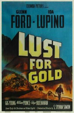 Lust For Gold Wikipedia