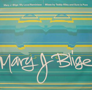 My Love (Mary J. Blige song)