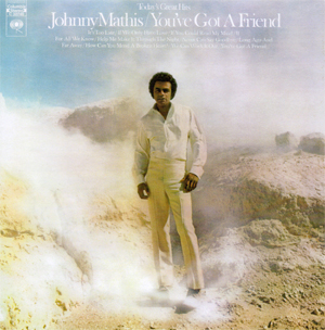 Live From Las Vegas >> You've Got a Friend (Johnny Mathis album) - Wikipedia