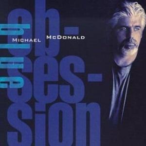 <i>Blue Obsession</i> 2000 studio album by Michael McDonald
