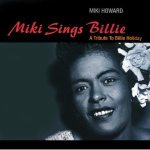 <i>Miki Sings Billie: A Tribute to Billie Holiday</i> 1993 studio album by Miki Howard
