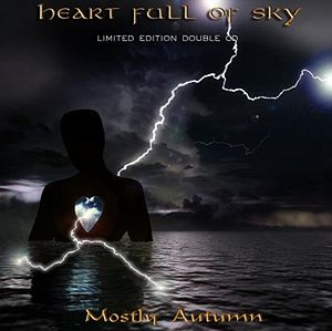 <i>Heart Full of Sky</i> 2006 studio album by Mostly Autumn