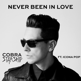 Never Been in Love 2014 single by Cobra Starship