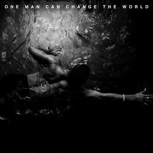 One Man Can Change the World 2015 single by Big Sean