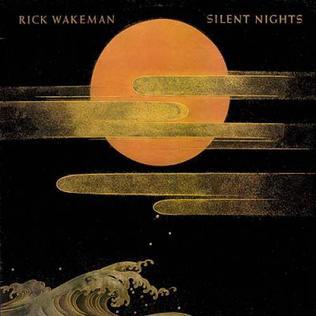 <i>Silent Nights</i> 1985 studio album by Rick Wakeman